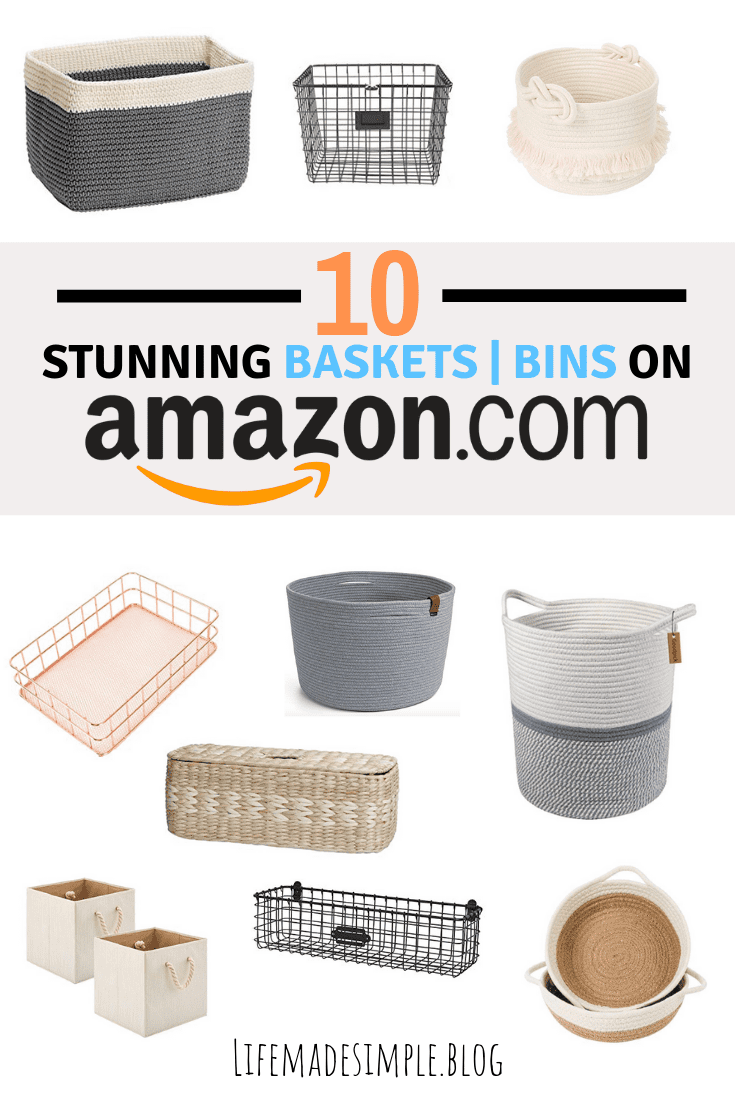Amazon Baskets that make you want to Organize!