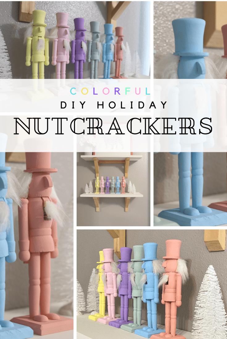 Colorful DIY Holiday Nutcrackers