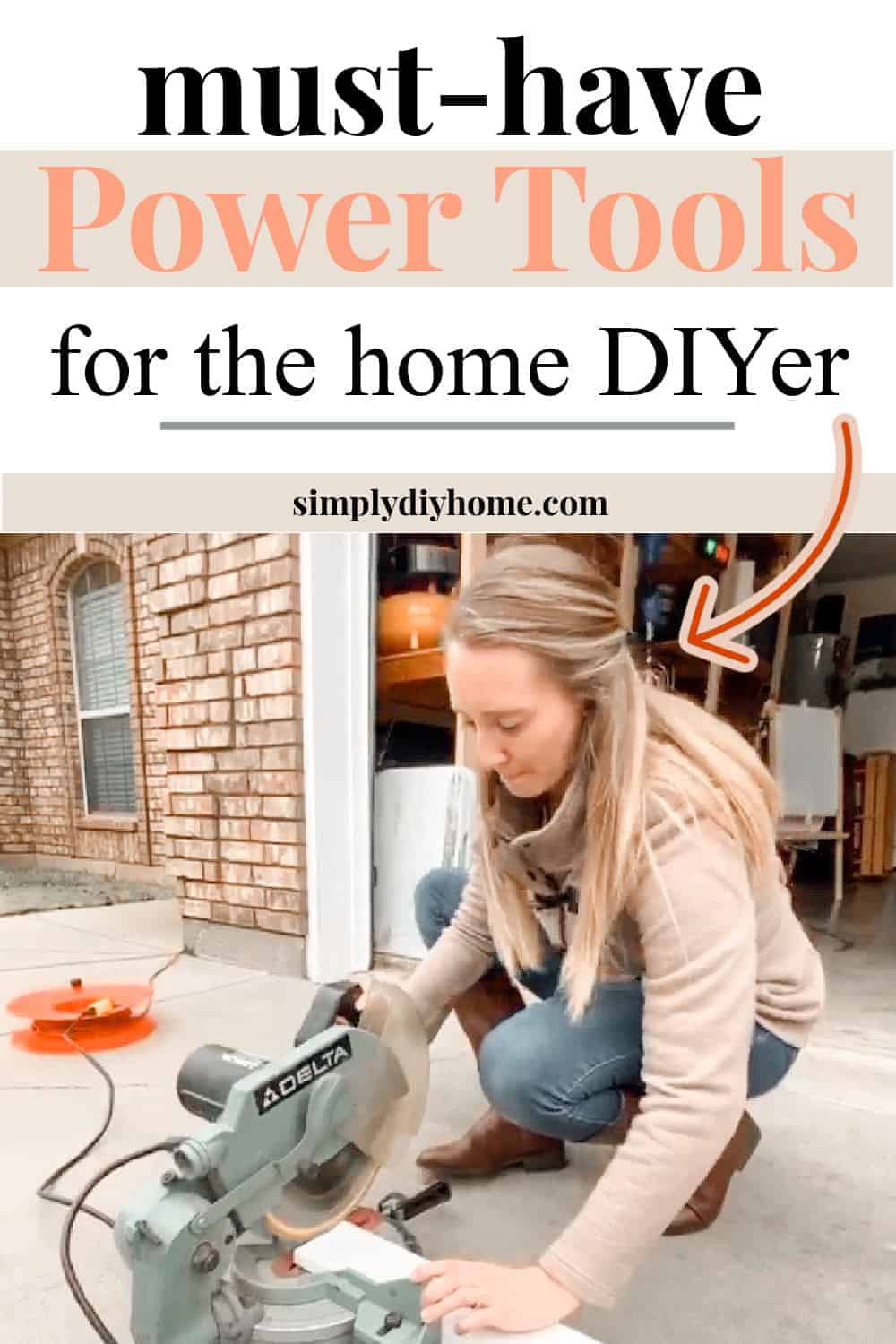 Must-Have Power Tools for Home DIY